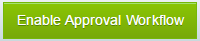 EnableApprovalWorkflow_Button